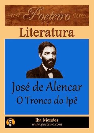 Jose de Alencar - O Tronco do Ipe - Iba Mendes