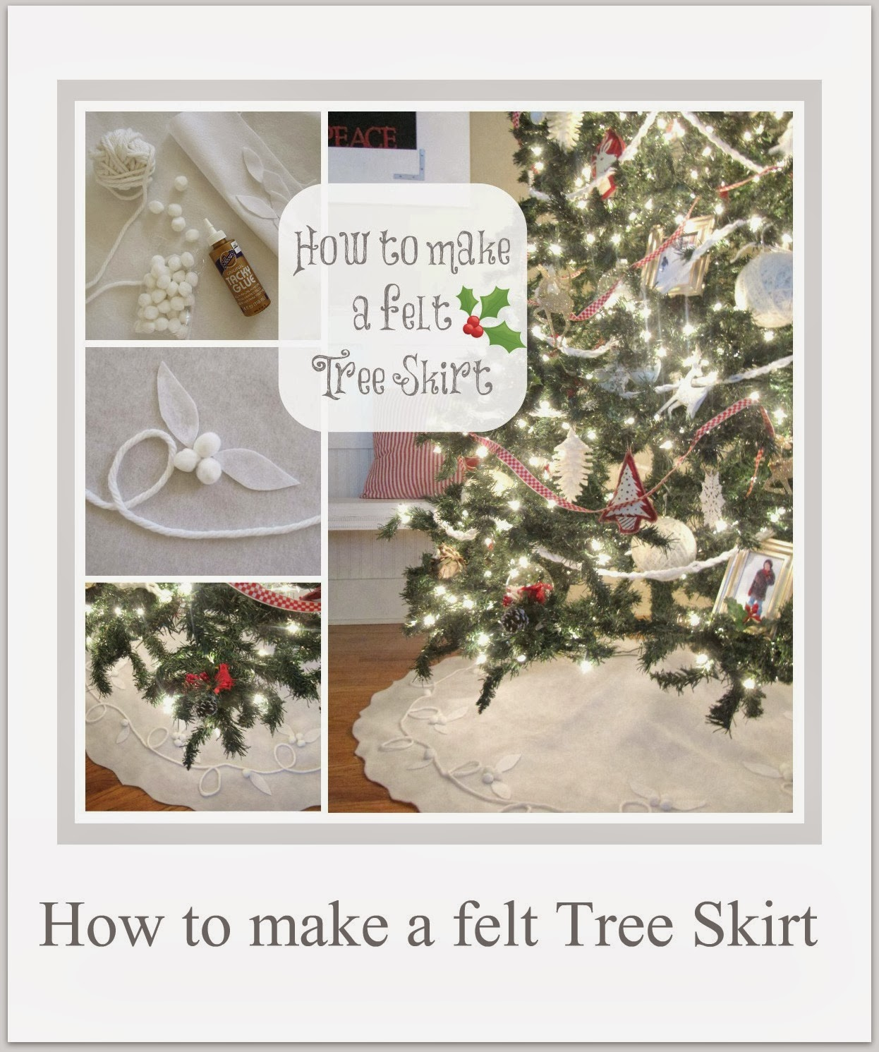 http://thewickerhouse.blogspot.com/2013/12/how-to-make-cute-felt-tree-skirt.html