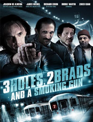 Ver three holes two brads and a smoking gun 2014 - Ver pelicula sexo en nueva york 2 ...