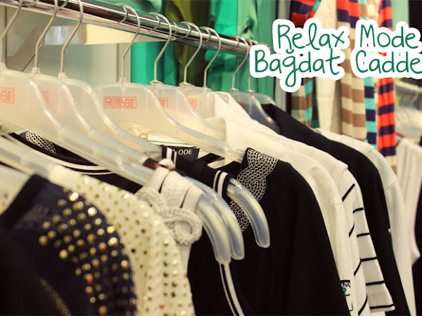 Alışveriş Gezmesi | Relax Mode Bağdat Caddesi