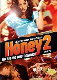 Honey 2 – No Ritmo Dos Sonhos – HD 720p – Dublado