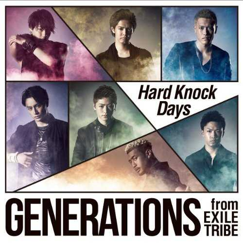 [Single] GENERATIONS from EXILE TRIBE – Hard Knock Days (2015.08.12/MP3/RAR)