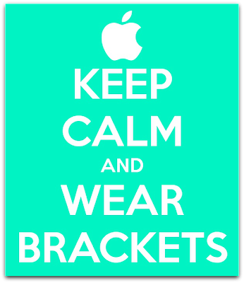 keep calm and wear brackets