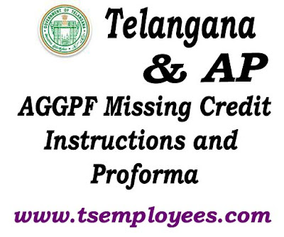 AP telangana teachers and employees AGAP GPF MISSING credits and instructions. Telangana and AP GPF missing debits information and GPF Missing credit proformas and procedure