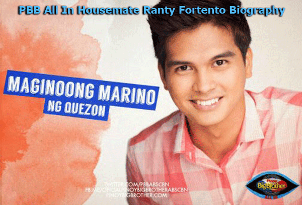 PBB All In Housemate Ranty Fortento Biography