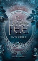 http://www.lovelybooks.de/autor/Julia-Adrian/Die-Dreizehnte-Fee-Entzaubert-1189365351-w/