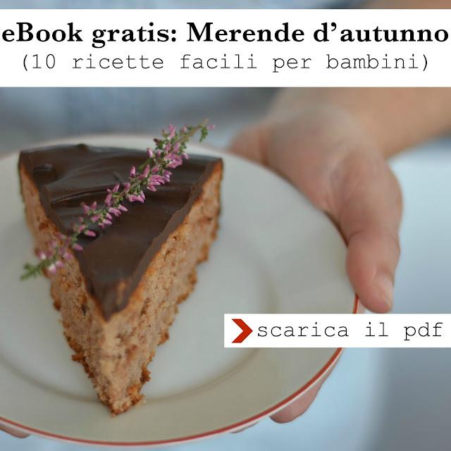 scarica l'e-book Merende d'autunno - 10 ricette facili per bambini