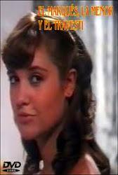 El Marquez la menor y el Travesti (1983)