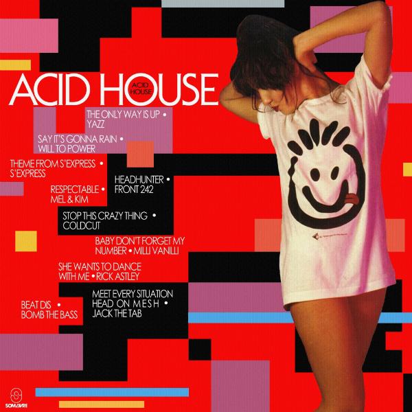 Seja bem vindo acid house lpa 1988 for House music 1988