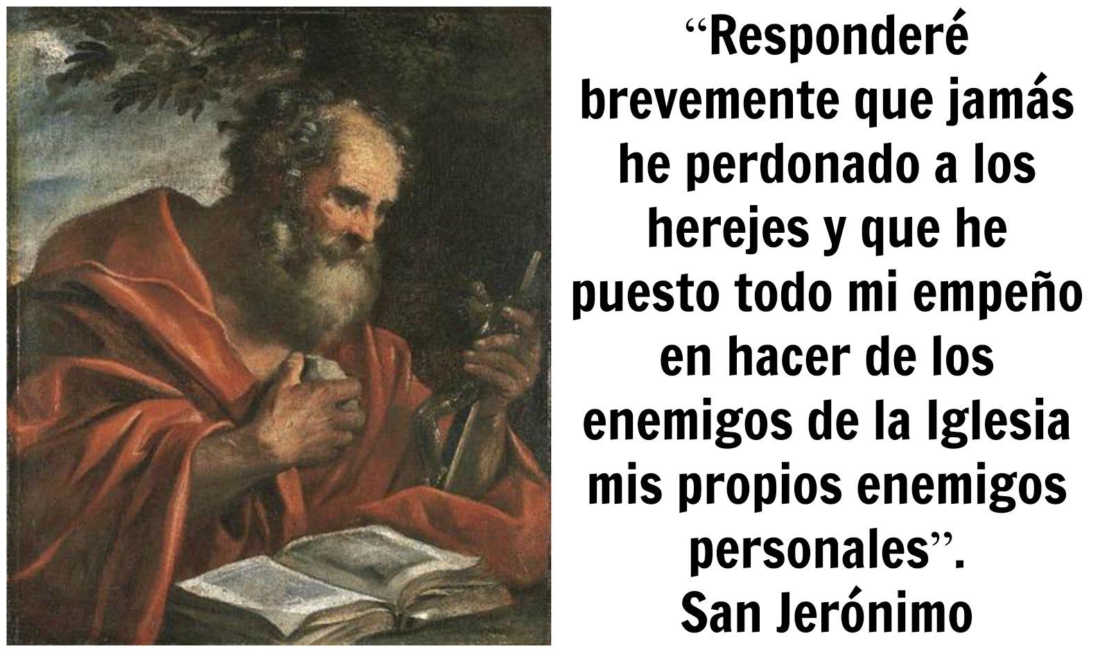"""""""Donde no hay odio por la herejía, no hay santidad"""". Padre Frederick Faber"""