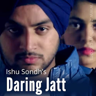 Daring Jatt - Ishu Sondh