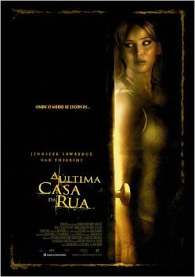 """Cartaz do filme """"A Última Casa da Rua"""""""