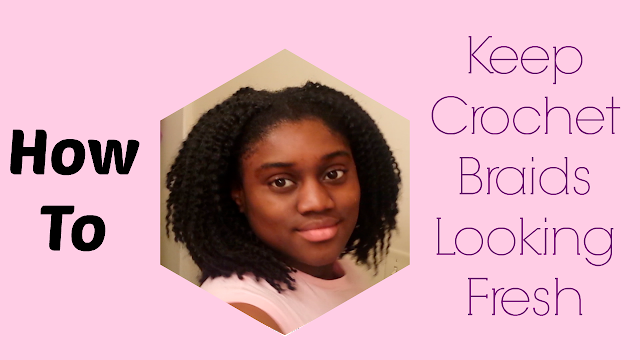 Crochet Hair Routine : ... routine I use from week to week to keep my crochet braids looking