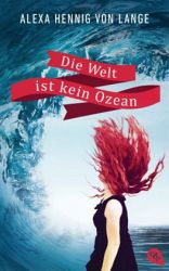 http://www.amazon.de/Die-Welt-ist-kein-Ozean/dp/3570162966/ref=sr_1_1_twi_1_per?s=books&ie=UTF8&qid=1436650463&sr=1-1&keywords=die+welt+ist+kein+ozean