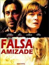 Falsa Amizade – Dublado (2008)
