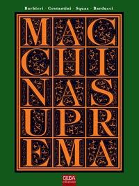 Macchina Suprema [Barbieri/Costantini/SQUAZ - Barducci]
