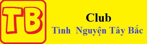 Câu Lạc Bộ Tình Nguyện Tây Bắc Online | Club Tây Bắc Online
