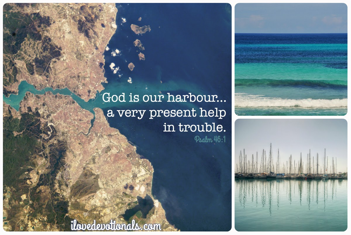 God is our harbour psalm 46:1