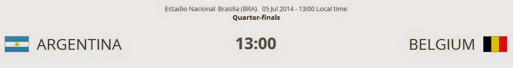 Argentina vs. Belgium live 2014 FIFA WORLD CUP Quarter-finals on 05 Jul 2014
