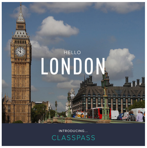 Classpass arrives in London!