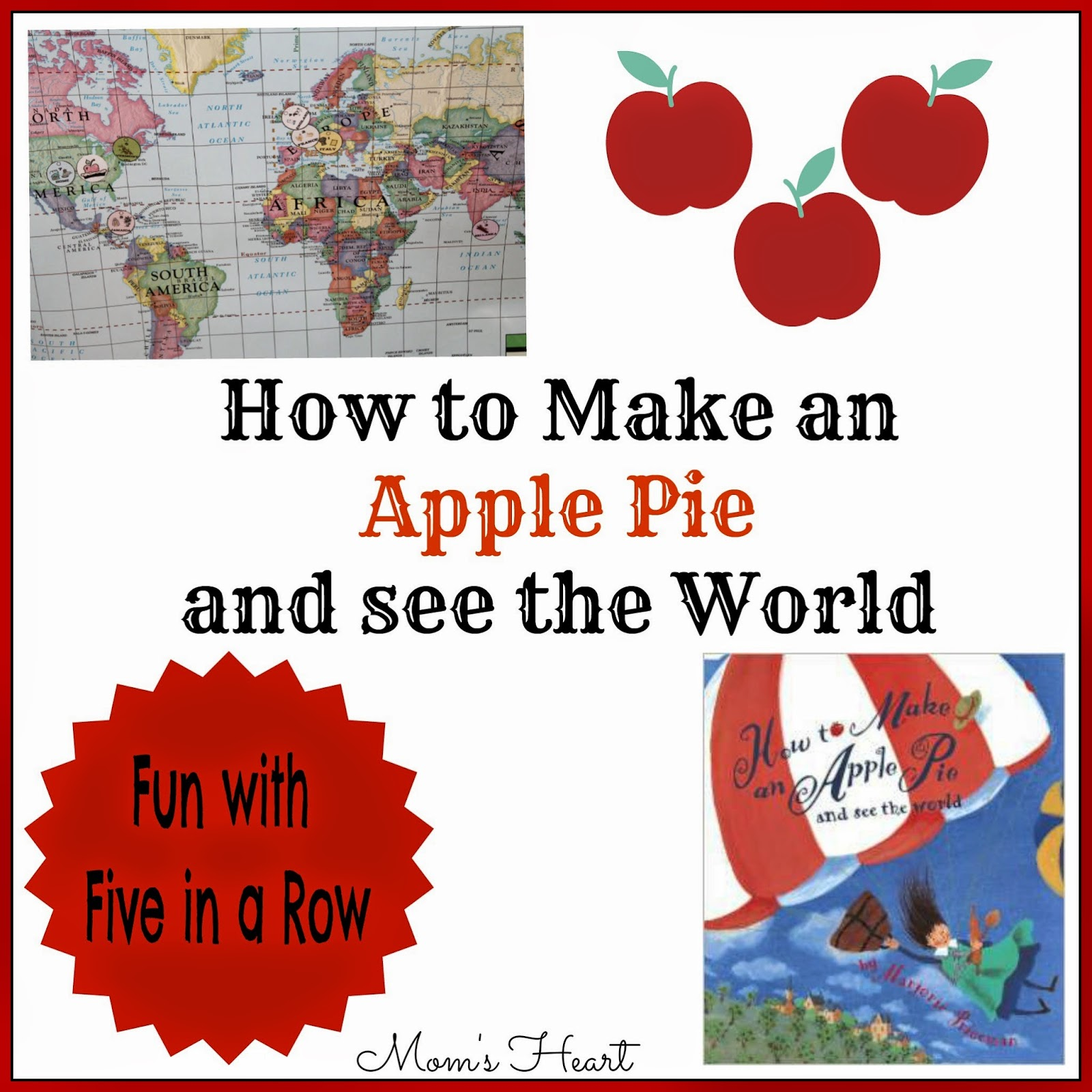 How to Make an Apple Pie and See the World with Five in a Row