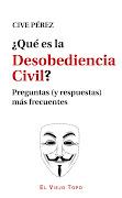 ¿Qué es la desobediencia civil?