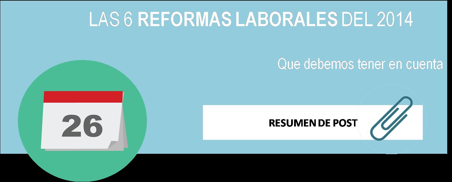 reformas más importantes laborales 2014