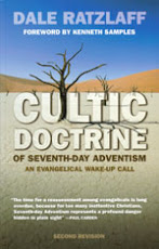 The Cultic Doctrine of Seventh-day Adventism