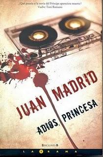 Adiós, Princesa - Juan Madrid
