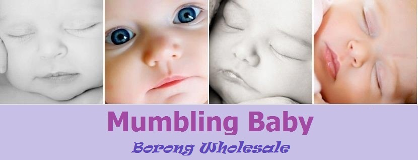 MUMBLING BABY WHOLESALE - PEMBEKAL DAN PEMBORONG - MALAYSIA BRANDED BABY PRODUCTS ONLINE WHOLESALE