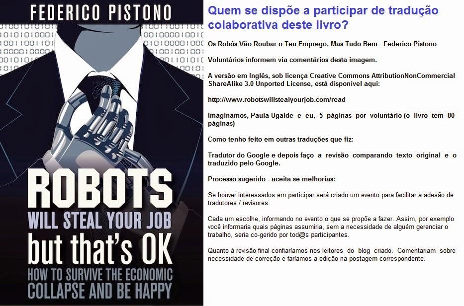 Traduo colaborativa do livro os robs vo roubar o teu emprego proposto em 05 de novembro de 2014 fandeluxe Choice Image