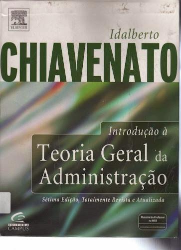 Administração Geral - Idalberto Chiavenato livro