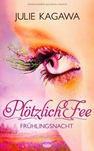 https://www.buchhaus-sternverlag.de/shop/action/productDetails/18979417/julie_kagawa_ploetzlich_fee_04_fruehlingsnacht_3453267273.html?aUrl=90007403&searchId=52
