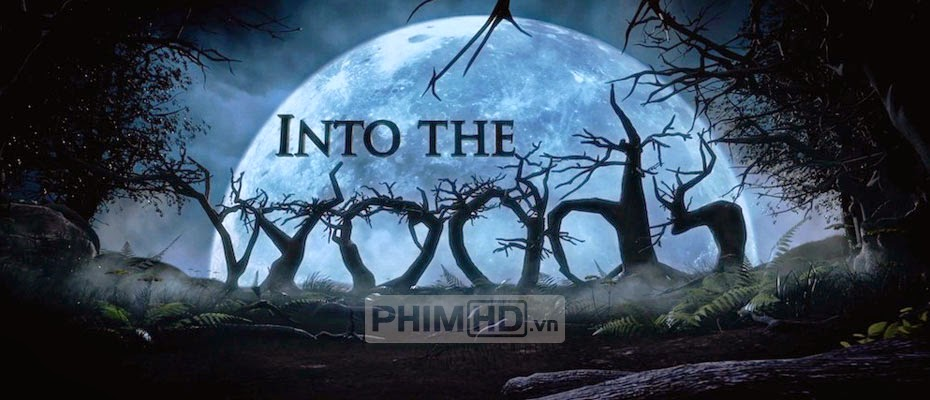 Khu Rừng Cổ Tích - Into The Woods - 2014