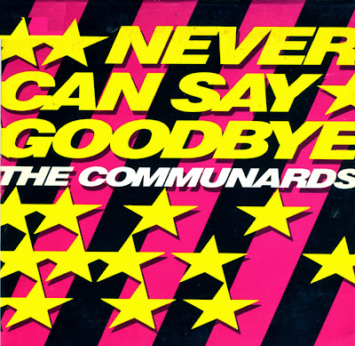 The Communards - Never Can Say Goodbye (Final DJs Funky Workout Edit)