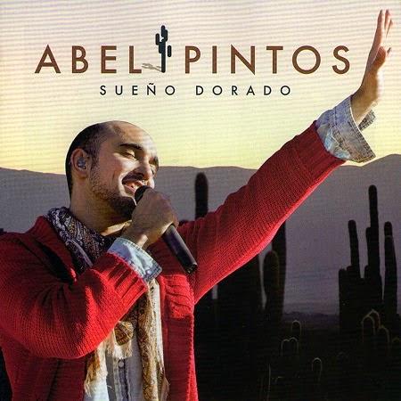 Abel Pintos - Sueño Dorado (2012)