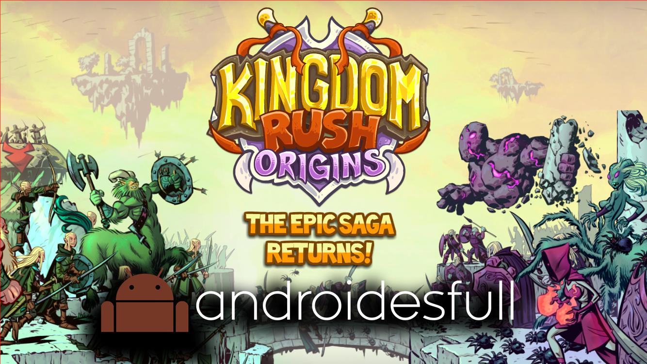 Kingdom Rush Origins Premium + Modificado v1.0.2 (Juegos 2014)