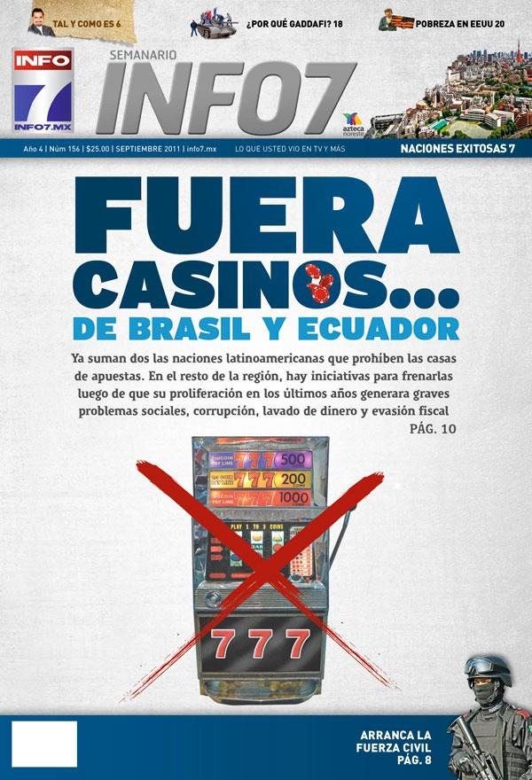 FUERA CASINOS EN BRASIL Y ECUADOR, EN MEXICO CUANDO ???