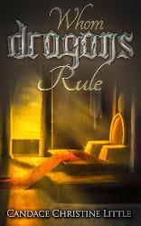 Whom Dragons Rule