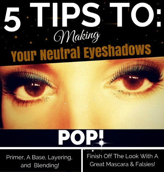 Top Beauty Blogger ROund Up on 5 Easy Tricks To Getting Your Neutral Eye Shadows To Pop, By Barbies Beauty Bits