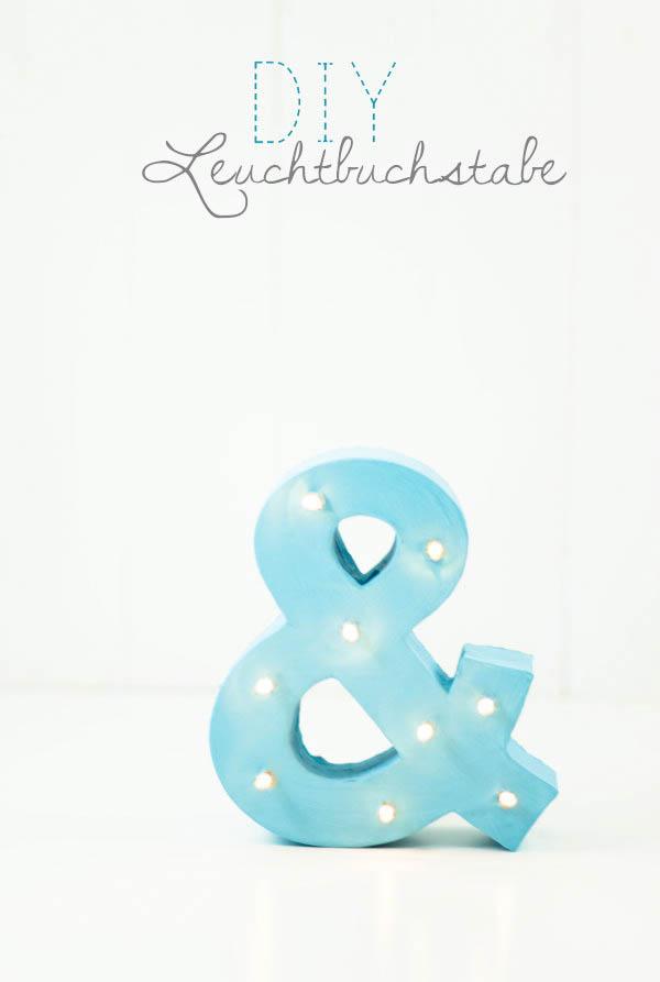 Selbstgemachter Leuchtbuchstabe | DIY Marquee Light
