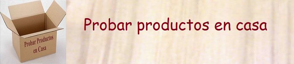 Probar productos en casa