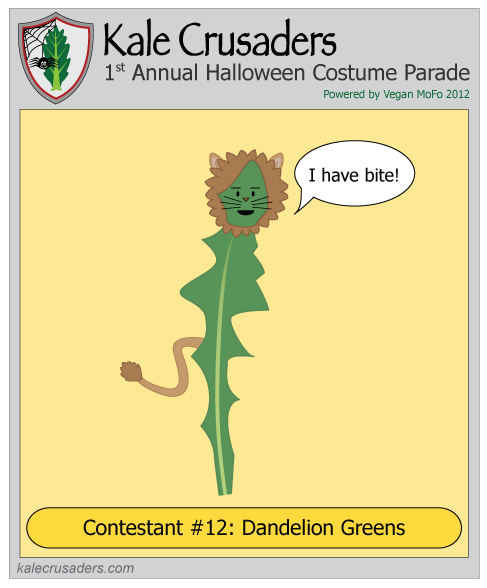 Contestant #12: Dandelion Greens, Kale Crusaders 1st Annual Halloween Costume Parade, Powered by Vegan MoFo 2012