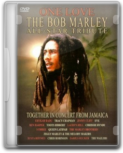 Download DVD One Love: The Bob Marley All-Star Tribute - DVD-R MPEG-2 + Legenda