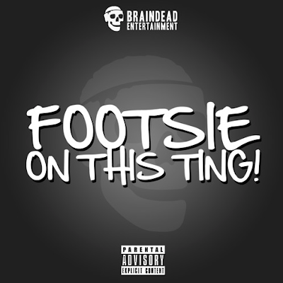 FOOTSIE - ON THIS TING