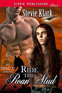Ride the Roan Stud by Stevie Klark