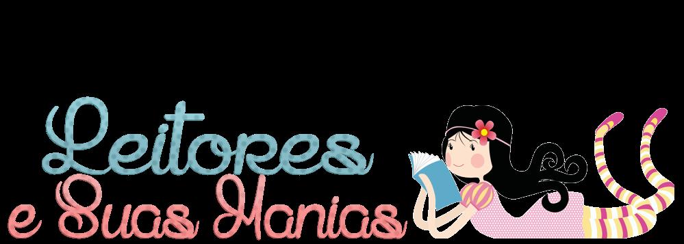 Leitores e Suas Manias