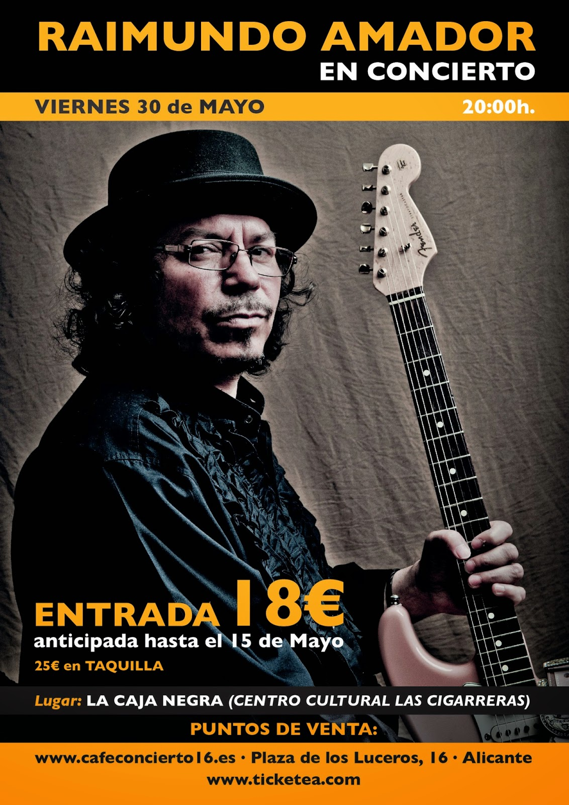 RAIMUNDO AMADOR en concierto los días 30 y 31 de Mayo en Alicante