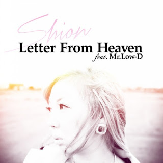 Shion 詩音 - Letter From Heaven (feat. Mr. Low-D)