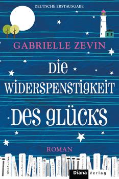 http://www.randomhouse.de/Paperback/Die-Widerspenstigkeit-des-Gluecks-Roman/Gabrielle-Zevin/e476747.rhd